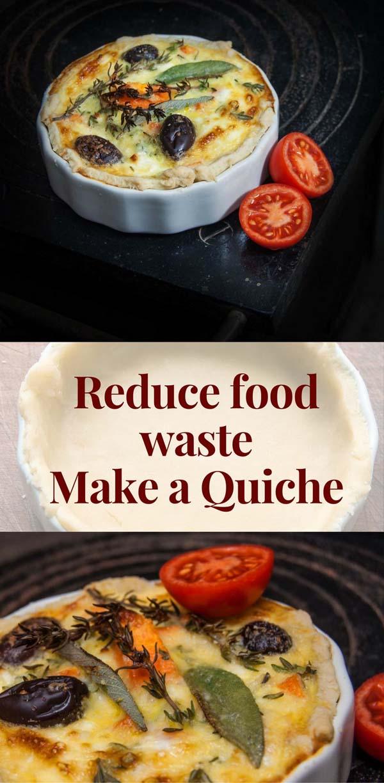 Reduce food waste Quiche